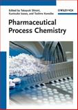 Pharmaceutical Process Chemistry, , 3527326502