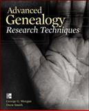 Advanced Genealogy Research Techniques, George G. Morgan and Drew Smith, 007181650X