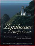 Lighthouses of the Pacific Coast, Randy Leffingwell, 0760336504