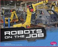 Robots on the Job, Kathryn Clay, 149140650X