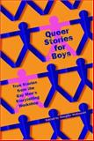 Queer Stories for Boys, , 1560256508