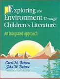 Exploring the Environment Through Children's Literature, Carol M. Butzow and John W. Butzow, 1563086506