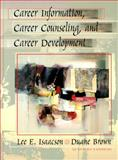 Career Information, Career Counseling and Career Development, Isaacson, Lee E. and Brown, Duane, 0205306500