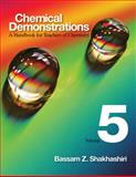 Chemical Demonstrations Vol. 5 : A Handbook for Teachers of Chemistry, Shakhashiri, Bassam Z., 0299226506