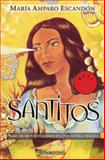 Santitos, Maria Amparo Escandon, 0307376508