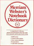 Merriam-Webster's Notebook Dictionary, Merriam-Webster, Inc. Staff, 0877796505