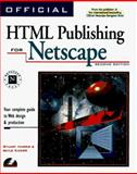 Official HTML Publishing for Netscape, Kidder, Gayle, 1566046505
