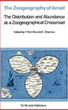 The Zoogeography of Israel : The Distribution and Abundance at a Zoogeographical Crossroad, , 9061936500