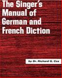 Singer's Manual of German and French Diction, Cox, Richard G., 0028706501