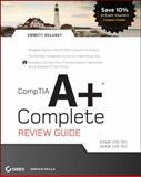 Comptia A+ Complete Review Guide, Emmett Dulaney, 0470486503
