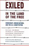 Exiled in the Land of the Free : Democracy, Indian Nations and the U. S. Constitution, Lyons, Oren and Mohawk, John, 0940666502