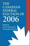 The Canadian Federal Election Of 2006, , 155002650X