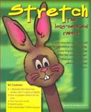Stretch, the Long-Necked Rabbit, Bowman, Robert, 1889636509
