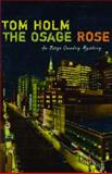 The Osage Rose, Tom Holm, 0816526508