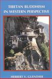 Tibetan Buddhism in Western Perspective, Herbert V. Guenther, 091354650X