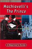Machiavelli's the Prince, Myerson, George, 034084650X