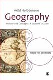 Geography : History and Concepts, Holt-Jensen, Arild, 1412946506