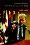 In Pursuit of Justice, Ralph Nader, 1583226508