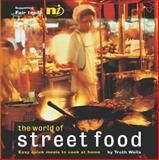 The World of Street Food, Troth Wells, 1904456502