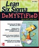 Lean Six SIGMA Demystified, Arthur, Jay, 007148650X