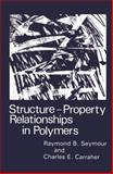 Structure-Property Relationships in Polymers 9780306416507