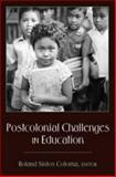 Postcolonial Challenges in Education, Coloma, Roland Sintos, 1433106507
