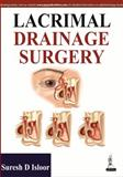 Lacrimal Drainage Surgery, Isloor, Suresh D., 9350906503
