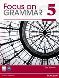 Focus on Grammar : An Integrated Skills Approach, Schoenberg, Irene and Maurer, Jay, 0132546507