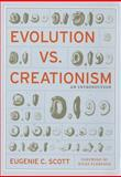 Evolution vs. Creationism - An Introduction, Scott, Eugenie C., 0520246500