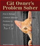 The Cat Owner's Problem Solver, Margaret H. Bonham, 079380650X