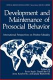 Development and Maintenance of Prosocial Behavior : International Perspectives on Positive Morality, , 1461296501