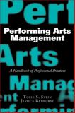 Performing Arts Management, Tobie S. Stein and Jessica Rae Bathurst, 1581156502
