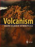 Volcanism, Schmincke, Hans-Ulrich, 3540436502