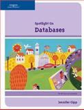 Spotlight on Databases, Gipp, Jennifer, 0619266503
