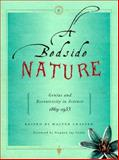 A Bedside Nature : Genius and Eccentricity in Science ,1869-1953, Gratzer, Walter Bruno, 0716736500
