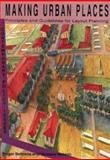 Making Urban Places 9780799216509