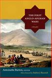The First Anglo-Afghan Wars : A Reader, Burton, Antoinette, 0822356503