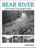 Bear River, Craig Denton, 0874216508