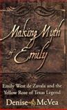 Making Myth of Emily, Denise McVea, 0977346501