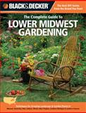 The Complete Guide to Lower Midwest Gardening, Lynn M. Steiner, 1589236505
