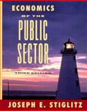 Economics of the Public Sector, Stiglitz, Joseph E., 0393966518