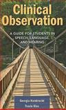 Clinical Observation, Hambrecht, Georgia and Rice, Tracie, 0763776513