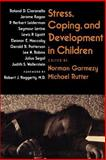 Stress, Coping, and Development in Children, , 0801836514