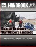 Disaster Response Staff Officer's Handbook: Observations, Insights, and Lessons, Thomas Murphy, 1484876512