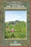 Walking in the Auvergne, Rachel Crolla and Carl McKeating, 1852846518
