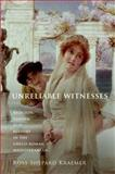 Unreliable Witnesses : Religion, Gender, and History in the Greco-Roman Mediterranean, Shepard Kraemer, Ross, 0199916519