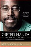 Gifted Hands, Ben Carson and Cecil Murphey, 0310546516