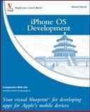 iPhone OS Development, Richard Wentk, 047055651X