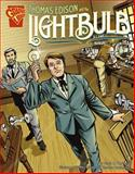 Thomas Edison and the Lightbulb, Scott R. Welvaert, 0736896511