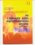 Staff Management in Library and Information Work, Jordan, Peter and Lloyd, Caroline, 0754616517